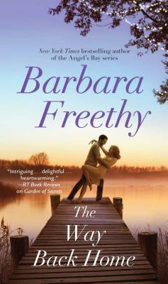 The Way Back Home - Freethy, Barbara