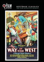 The Way of the West - Robert Emmett; Robert Emmett Tansey