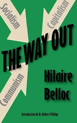 The Way Out - Belloc, Hilaire