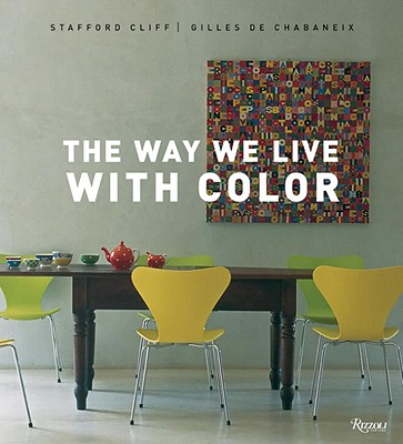 The Way We Live with Color - Cliff, Stafford
