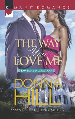 The Way You Love Me - Hill, Donna