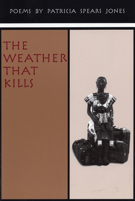 The Weather That Kills - Jones, Patricia Spears
