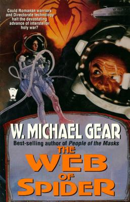 The Web of Spider - Gear, W Michael