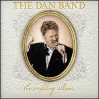 The Wedding Album - The Dan Band