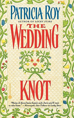The Wedding Knot - Roy, Patricia