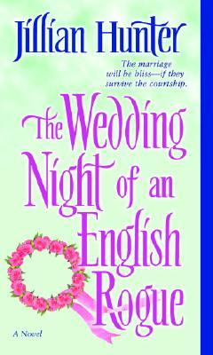 The Wedding Night of an English Rogue - Hunter, Jillian