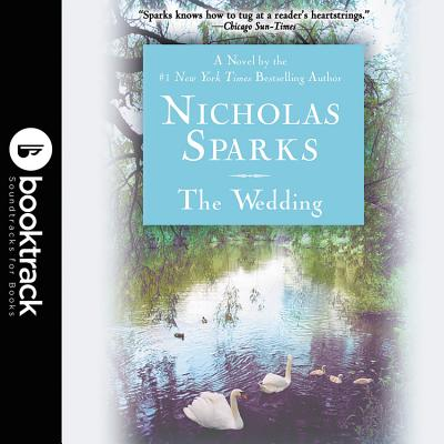 The Wedding - Sparks, Nicholas, and Wopat, Tom (Read by)
