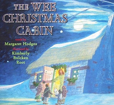 The Wee Christmas Cabin - Hodges, Margaret