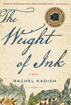 The Weight of Ink - Kadish, Rachel