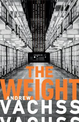 The Weight - Vachss, Andrew