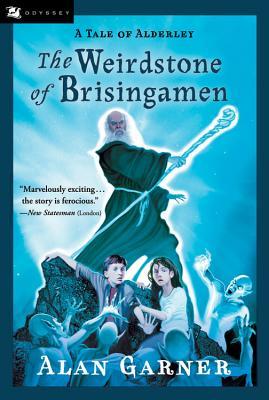 The Weirdstone of Brisingamen: A Tale of Alderley - Garner, Alan