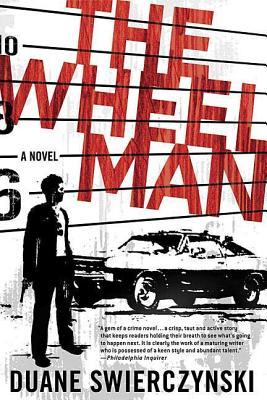 The Wheelman - Swierczynski, Duane