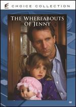The Whereabouts of Jenny - Gene Reynolds