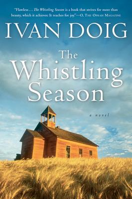 The Whistling Season - Doig, Ivan