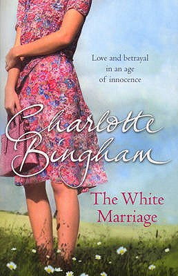 The White Marriage - Bingham, Charlotte