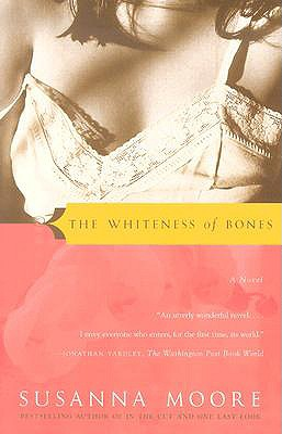 The Whiteness of Bones - Moore, Susanna