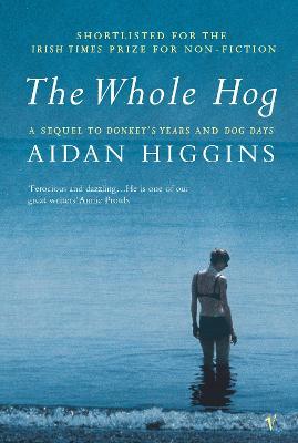 The Whole Hog - Higgins, and Higgins, Aidan