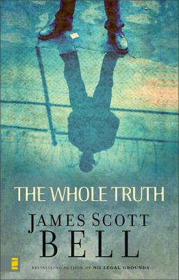 The Whole Truth - Bell, James Scott
