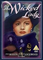 The Wicked Lady - Leslie Arliss