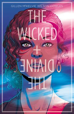 The Wicked + The Divine Volume 1: The Faust Act - Gillen, Kieron, and Mckelvie, Jamie (Artist)