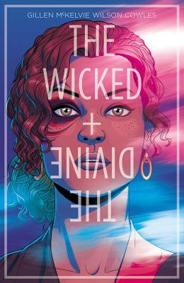 The Wicked + The Divine Volume 1: The Faust Act - Gillen, Kieron, and Mckelvie, Jamie (Artist)