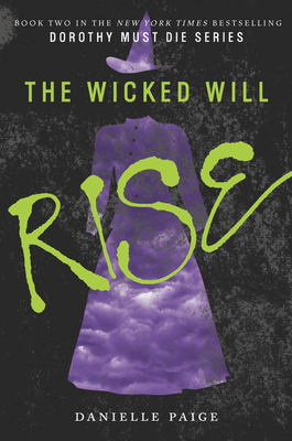 The Wicked Will Rise - Paige, Danielle