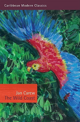 The Wild Coast - Carew, Jan, and Poynting, Jeremy (Introduction by)
