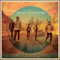 The Wild Feathers - The Wild Feathers