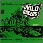 The Wild Racers [Original Motion Picture Soundtrack]