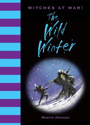 The Wild Winter - Howard, Martin, Dr.