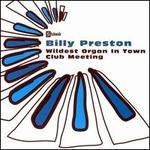 The Wildest Organ in Town!/Club Meeting