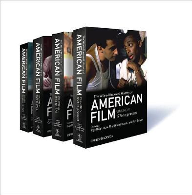 The Wiley-Blackwell History of American Film - Lucia, Cynthia (Editor), and Grundmann, Roy (Editor), and Simon, Art (Editor)