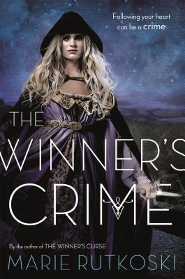 The Winner's Crime - Rutkoski, Marie