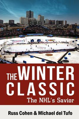 The Winter Classic - Cohen, Russ, and Del Tufo, Michael