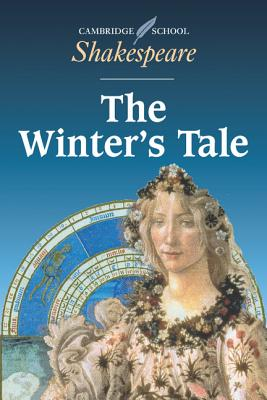 The Winter's Tale - Shakespeare, William, and Innes, Sheila (Editor), and Huddlestone, Elizabeth (Editor)