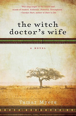 The Witch Doctor's Wife - Myers, Tamar