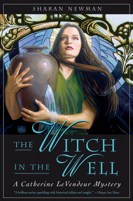 The Witch in the Well - Newman, Sharan