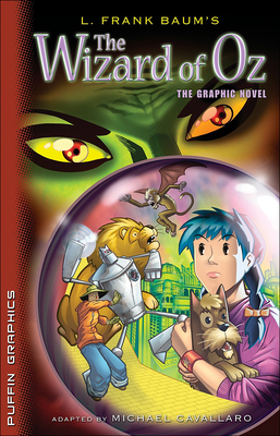 The Wizard of Oz: The Graphic Novel - Baum, L Frank, and Michael, Cavallaro (Adapted by)