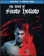 The Wolf of Snow Hollow [Includes Digital Copy] [Blu-ray]