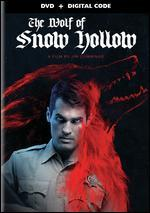 The Wolf of Snow Hollow [Includes Digital Copy]