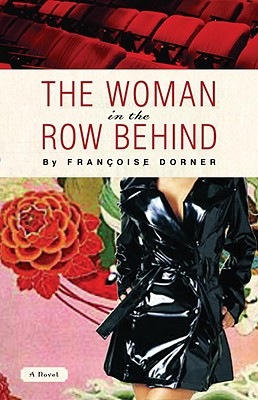 The Woman in the Row Behind - Dorner, Francoise