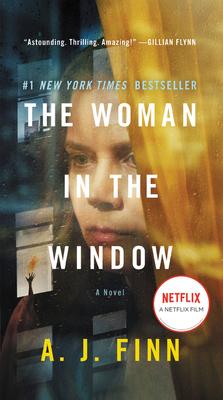 The Woman in the Window [Movie Tie-In] - Finn, A J