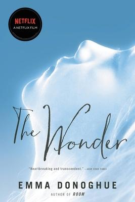 The Wonder - Donoghue, Emma
