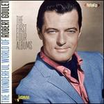 The Wonderful World of Robert Goulet: The First Four Albums