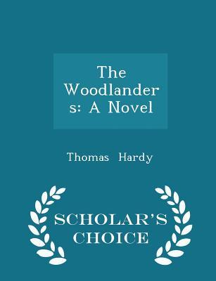 The Woodlanders - Hardy, Thomas
