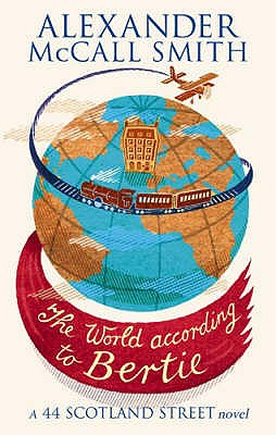 The World According To Bertie - McCall Smith, Alexander