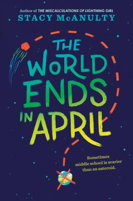 The World Ends in April - McAnulty, Stacy