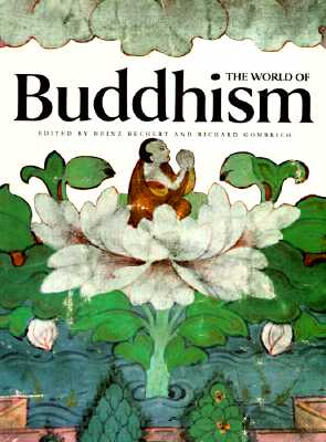 The World of Buddhism: Buddhist Monks and Nuns in Society and Culture - Bechert, Heinz (Editor), and Gombrich, Richard Francis (Editor)