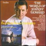The World of Johnny Howard/Moonlight Serenades