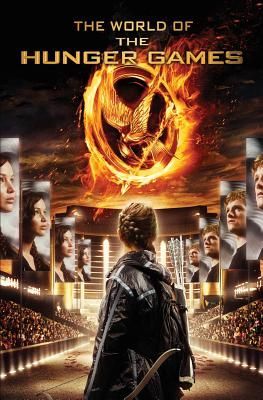 The World of the Hunger Games - Scholastic, and Egan, Kate, Professor